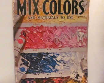 How to Mix Colors and Materials To Use