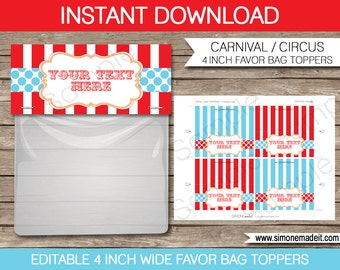 Circus Party Bag Toppers - Carnival or Circus Favor Bag Toppers - 4 inches wide - INSTANT DOWNLOAD with EDITABLE text - personalize at home