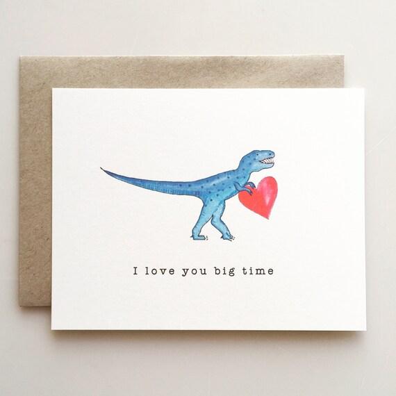 I love you Big time - Trex Valentine card - dinosaur love - kids valentine - boys valentine card - handmade - paper goods