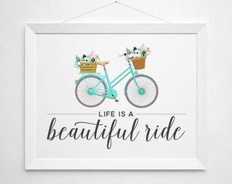 Bike bicycle print - modern minimal vintage inspired illustration flowers quote inspirational script lettered aqua 'Life is a Beautiful Ride