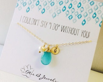 Personalized bridesmaid necklace, bridal jewelry, bridesmaid gifts, aqua pearl jewelry, initial necklace, teal, be my bridesmaid