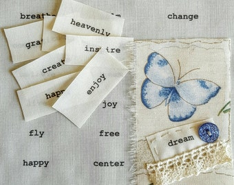 Words on fabric, hand printed inspirational words