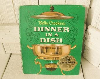 Vintage cook book Dinner in a Dish Betty Crockers recipes menus retro photos 1965 third printing