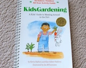 Kids Gardening Book - A Kids Guide to Messing Around in the Dirt - Kevin and Kim Raftery