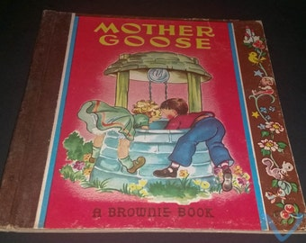 Mother Goose ~ 1946 ,A brownie book