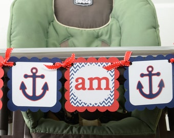 Anchor I am 1 Banner, Birthday Party, Chevron Theme, 1st Year Party, Highchair Banner Red, White and Navy Blue Banner