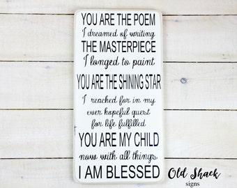 You are the poem I dreamed of writing...(#1-2-001) handmade, wood sign, nursery decor, child room, nursery art
