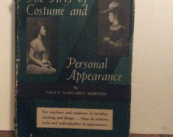 "Vintage Book "" The Arts of Costume and personal Appearance"" by Grace Margaret Morton"