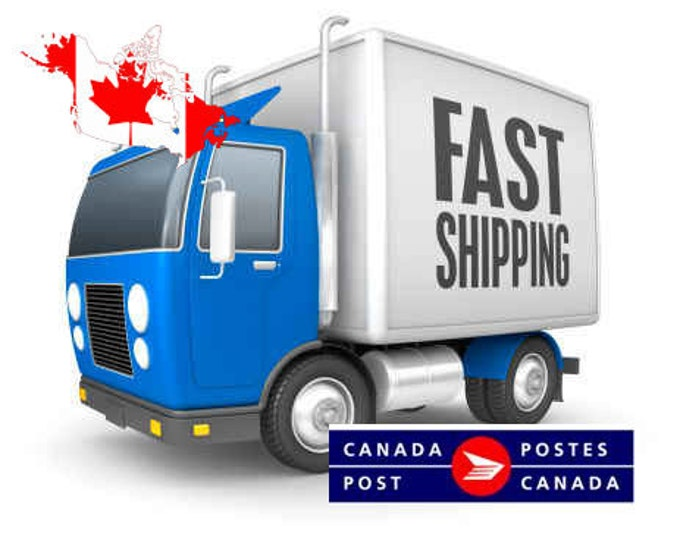 Fast shipping to Canada - Upgrade Shipping Canada - via Canada Post