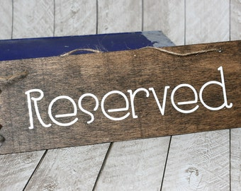"""Reserved"" Chair Sign"