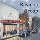 RaymonTroup