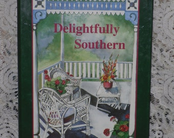 Delightfully Southern Cookbook Dot Gibson Southern Family Recipes