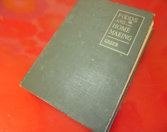 Antique Home Maker Book Foods And Home Making