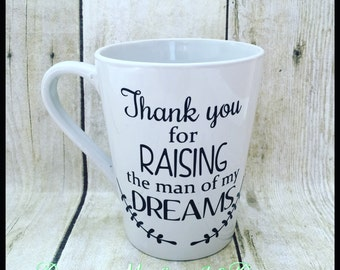 Mother of the Groom gifts, mother in law gifts, thank you for raising the man of my dreams
