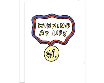 Winning At Life Congratulations Card