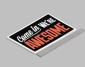 MINI Double-Sided  Come In We're Awesome © : Closed But Still Awesome © Sign - Funny Open Hours Store Sign