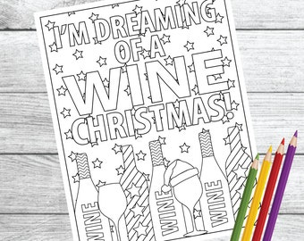 I'm Dreaming Of A Wine Christmas ... Wine Therapy Coloring Page – Instant Download PDF Printable
