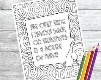 Throw Back Thursday ... Wine Therapy Coloring Page – Instant Download PDF Printable
