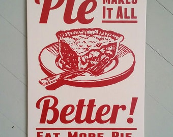 Pie Sign Pie Makes It All Better Wood Sign