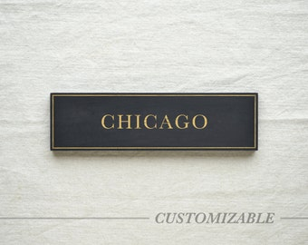 CHICAGO Black And Gold City Sign - Hand Painted on Wood