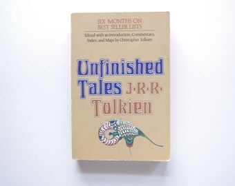 Unfinished Tales by J.R.R. Tolkien - 1980 - Large Paperback