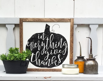 In Everything Give Thanks - Rustic Fall Decor - Fall Decoration - Autumn Decor - Framed Wood Sign - Fall Decor Sign - Fall Pumpkin Sign