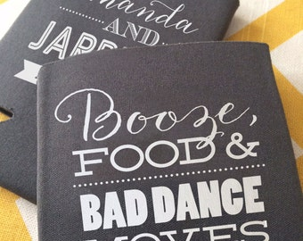 Booze Food and Bad Dance Moves wedding can coolers, funny beer holder, Bad Dance Moves wedding stubby holder, wedding favor, can cooler