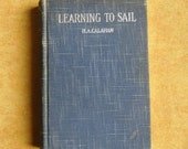 Vintage Book - Learning To Sail, H.A. Calahan, New Edition With Supplementary Chapter, The MacMillan Co., 1936, Cottage Book