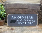 Wooden Welcome Sign, An Old Bear and His Honey Live Here, Front door sign, Housewarming gift, Welcome Sign, Wood Sign Saying, Bear Collector