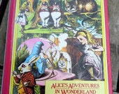 Alice in Wonderland and Through the Looking Glass by Lewis Carroll, Vintage children's book for building your childs library of classics