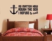 Refuse to sink - Wall Decal - Home Décor - Inspirational quote - living room decor - bedroom decor