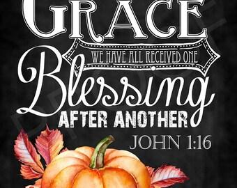 Scripture Art - John 1:16 Chalkboard Style, watercolor pumpkin, Thanksgiving, Fall