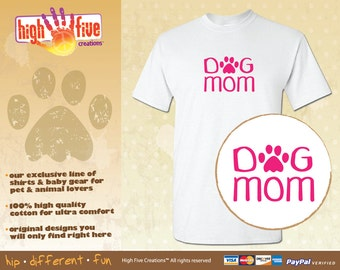 Dog T-Shirt - Dog Mom