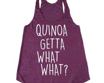 Quinoa Tank Top, Quinoa Getta What What?® Tank Top, Vegan Tank Top, Foodie Tank, Chef Tank Top, Vegetarian Tank Top, Funny Woman's Tank Top