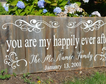 YOU are my HAPPILY Ever After LARGE Custom rustic fence wood sign