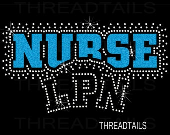 Nurse LPN Glitter and Rhinestone shirt.  Bling, sparkle tee, ladies top, nursing student t-shirt. Valentine's day gifts for Nurses.