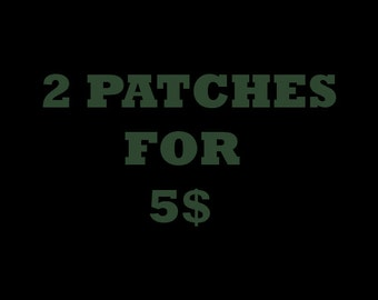 2 Patches for 5!