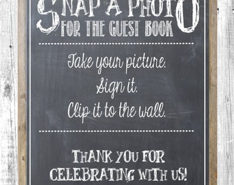 photo guestbook chalkboard sign; instructions for hanging pictures, photos