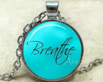 Breathe pendant, breathe necklace, breathe jewelry, inspirational pendant, word necklace, word pendant, breathe, Pendant #PA210P