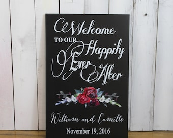 Wedding signs/Welcome to our Happily Ever After/Ceremony Sign/Roses/Vintage Rose/Burgundy Rose/Personalized/Wood Sign/U Choose Colors
