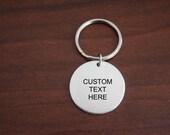 Custom Key Chain ~ LIGHT WEIGHT ALUMINUM~Round 1.125 inches