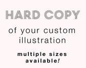 Hard Copy of Any Custom Order