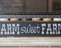 wooden sign, farm sweet farm, country rustic, mantle piece, quote sign