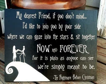 """Nightmare Before Christmas Sign, My Dearest Friend if you don't mind, Now and Forever, Wood Sign, 11""""x14"""", Jack and Sally, Home decor"""