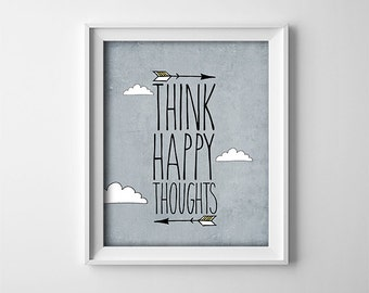 "INSTANT DOWNLOAD 8X10"" Printable digital art file ""Think Happy Thoughts"" Peter Pan quote - Nursery Decor - Grey White Yellow -SKU:939"