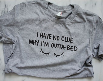 Outta Bed Tee