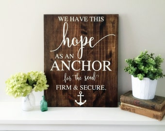 We have this hope as an anchor secure and firm