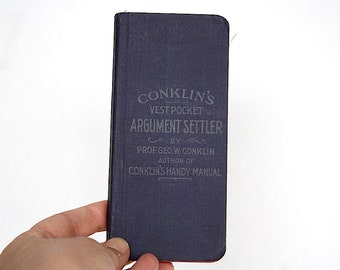 Argument Settler - Reference Book - Antique Book - Geek Gift - Funny Gift - Fun Gift -Rare Book 19th Century Trivia - Conklin's -Know It All