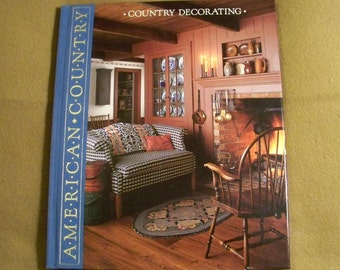 Time Life Books American Country - Country Decorating