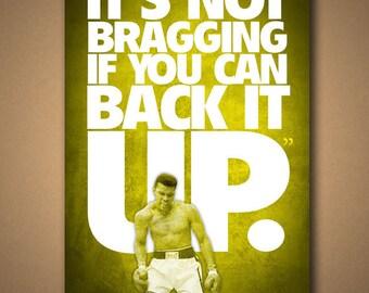 "Muhammad Ali ""BRAGGING"" Quote Poster"